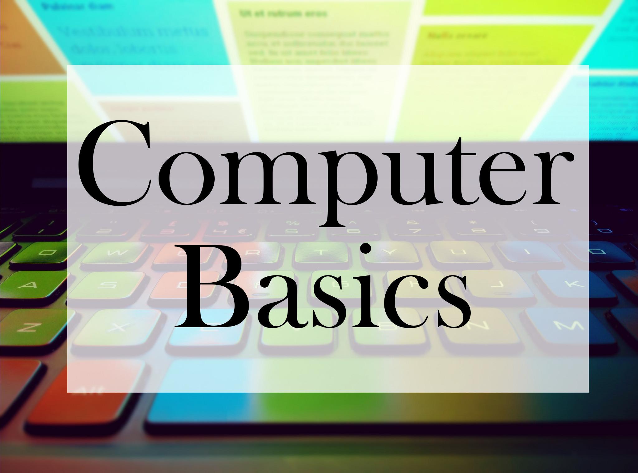 Computer Basics 101-102