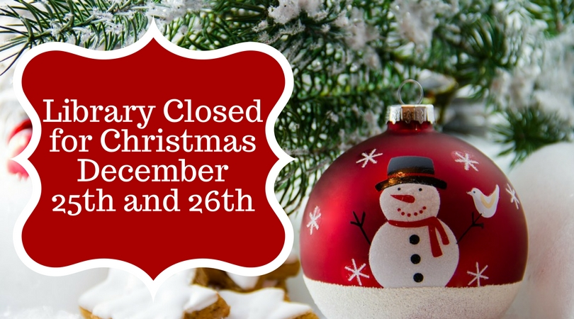 Closed For Christmas.Library Closed For Christmas Clinton Public Library